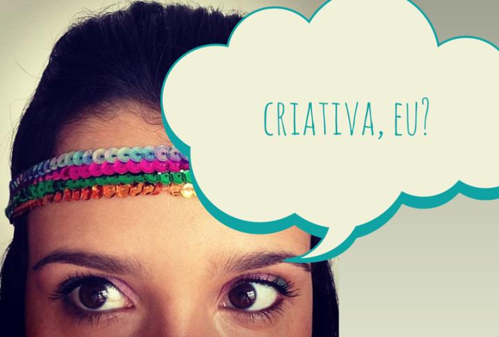 Como você expressa a sua criatividade?